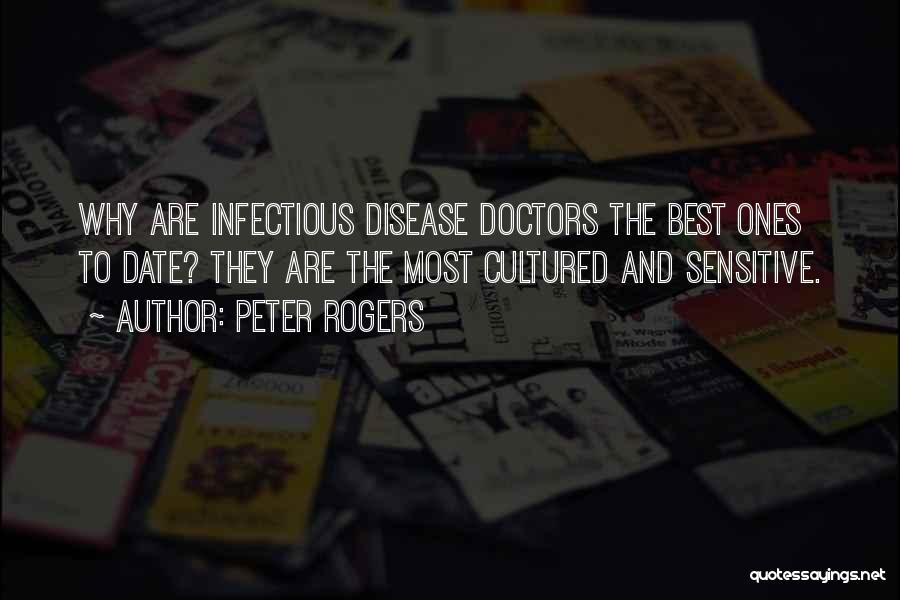 Best Doctors Quotes By Peter Rogers