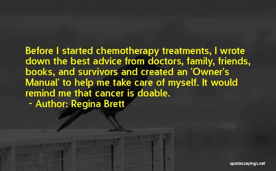 Best Doctors Quotes By Regina Brett