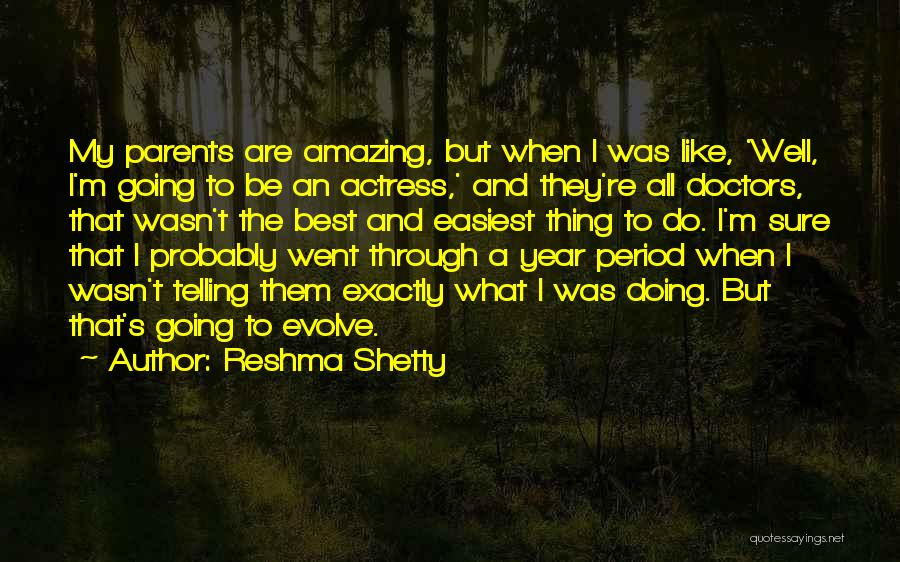 Best Doctors Quotes By Reshma Shetty