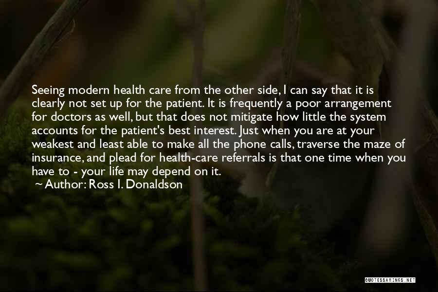 Best Doctors Quotes By Ross I. Donaldson