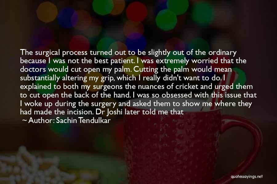 Best Doctors Quotes By Sachin Tendulkar