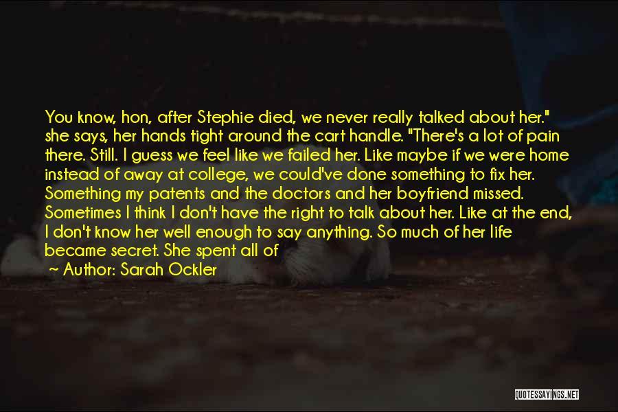 Best Doctors Quotes By Sarah Ockler