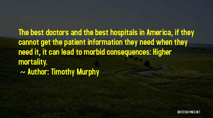 Best Doctors Quotes By Timothy Murphy