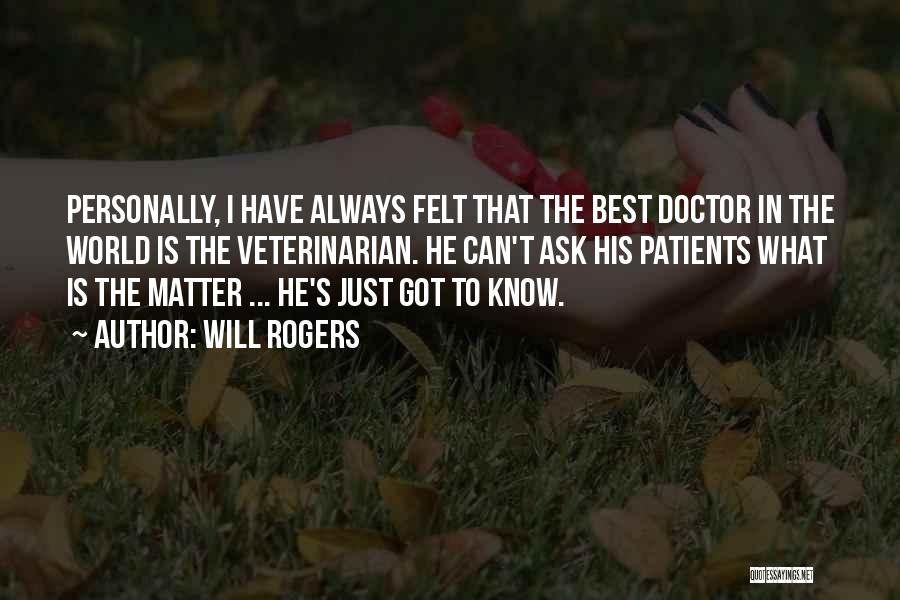 Best Doctors Quotes By Will Rogers