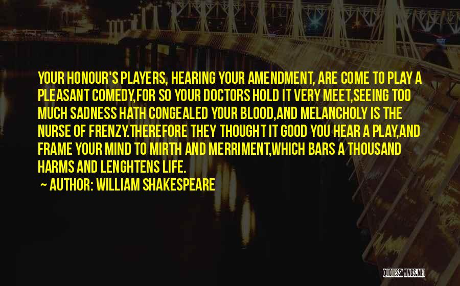 Best Doctors Quotes By William Shakespeare