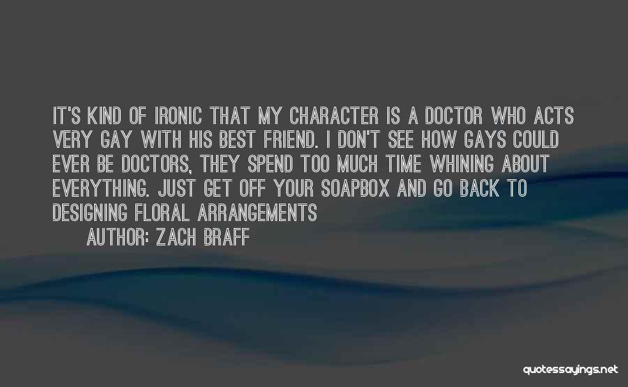 Best Doctors Quotes By Zach Braff