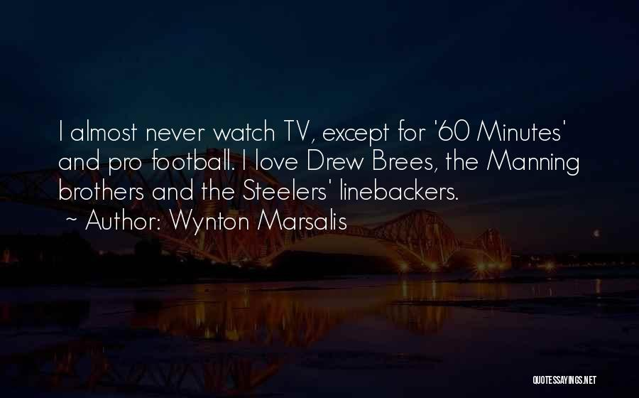Best Drew Brees Quotes By Wynton Marsalis