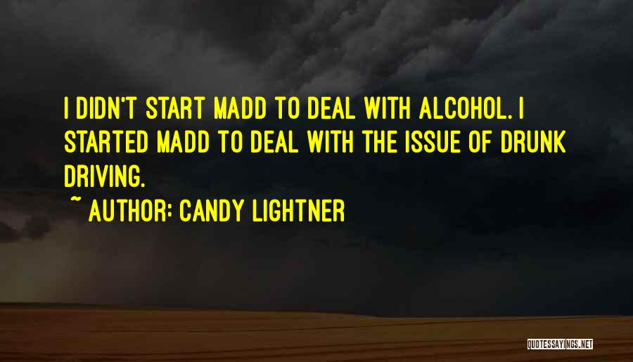 Best Drunk Driving Quotes By Candy Lightner