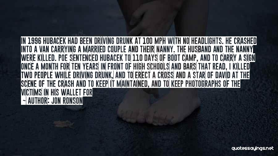Best Drunk Driving Quotes By Jon Ronson