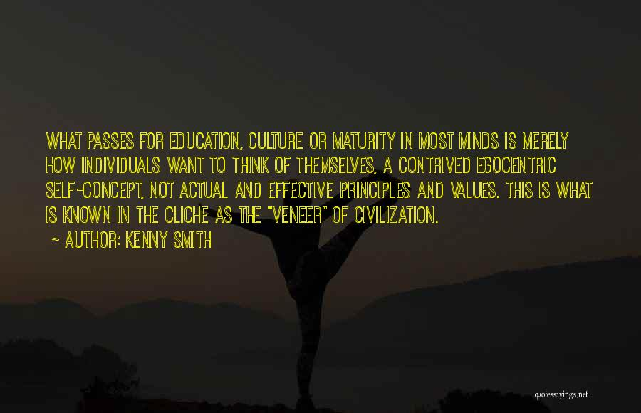Best Egocentric Quotes By Kenny Smith