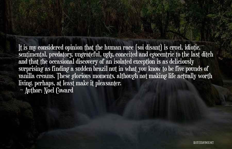 Best Egocentric Quotes By Noel Coward