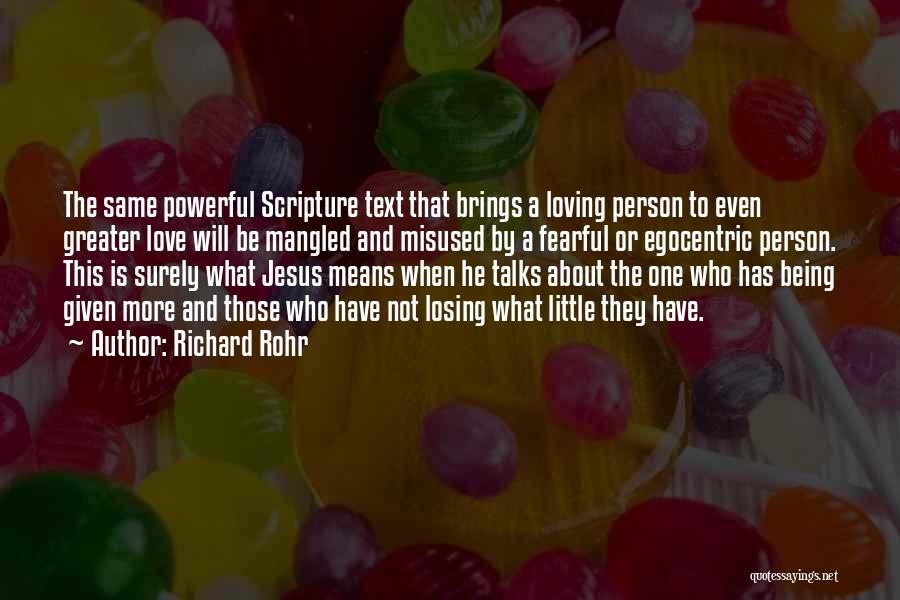 Best Egocentric Quotes By Richard Rohr