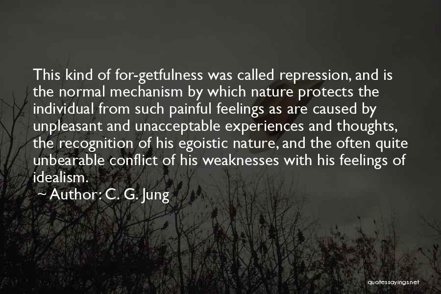 Best Egoistic Quotes By C. G. Jung