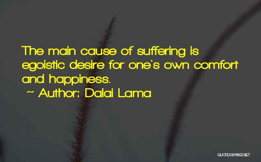 Best Egoistic Quotes By Dalai Lama