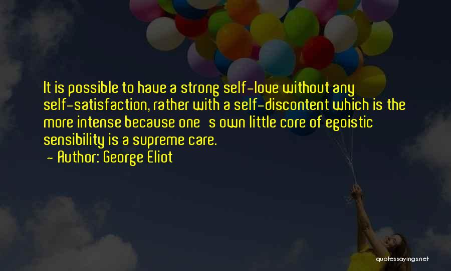 Best Egoistic Quotes By George Eliot