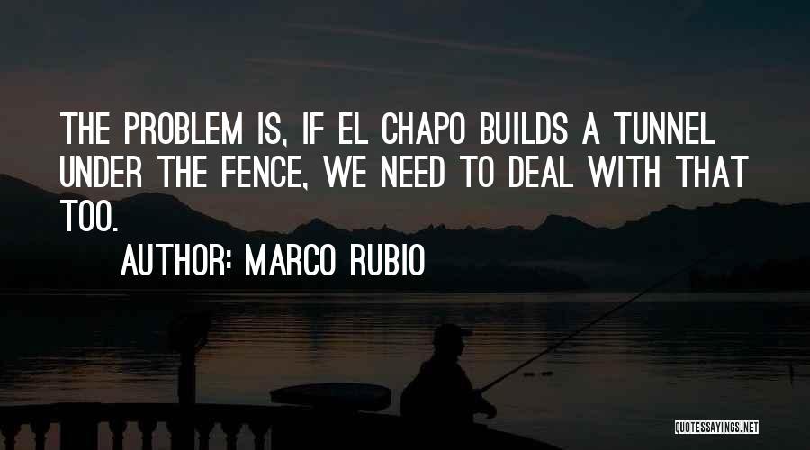 Top 4 Best El Chapo Quotes & Sayings