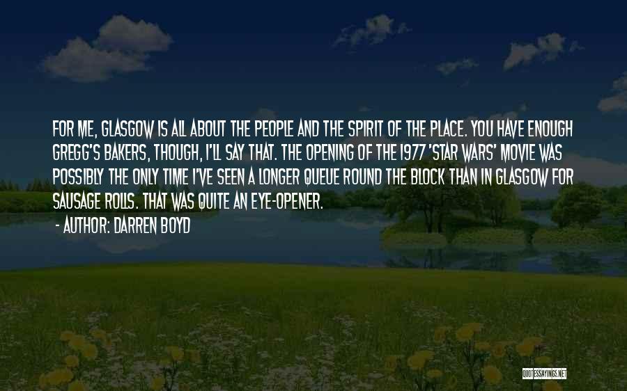 Best Eye Opener Quotes By Darren Boyd