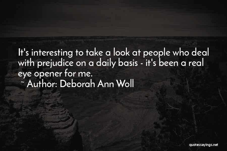 Best Eye Opener Quotes By Deborah Ann Woll