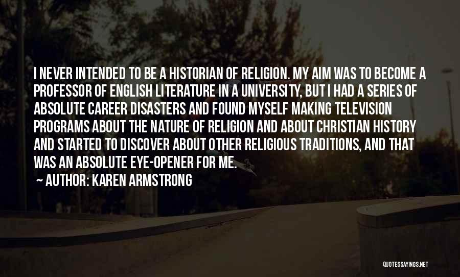 Best Eye Opener Quotes By Karen Armstrong