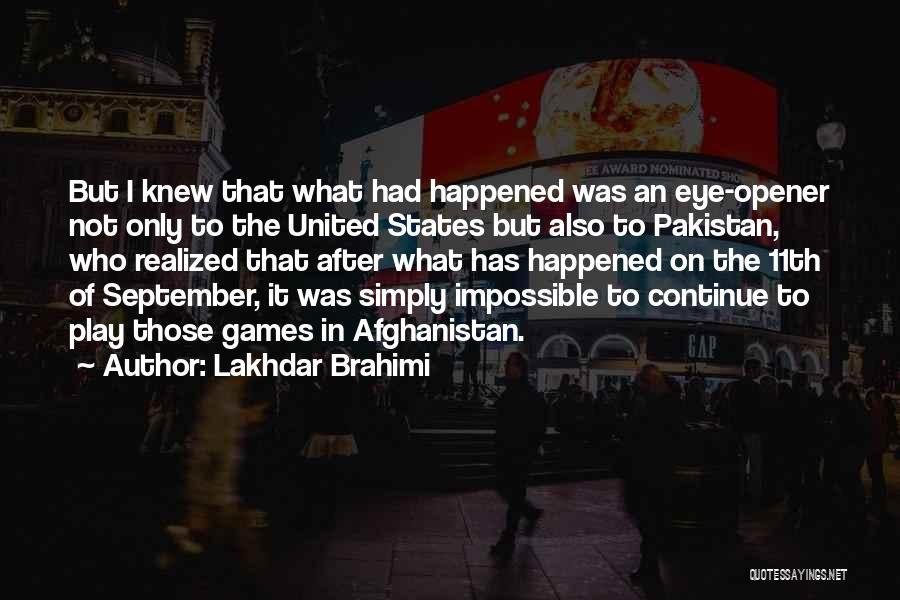Best Eye Opener Quotes By Lakhdar Brahimi