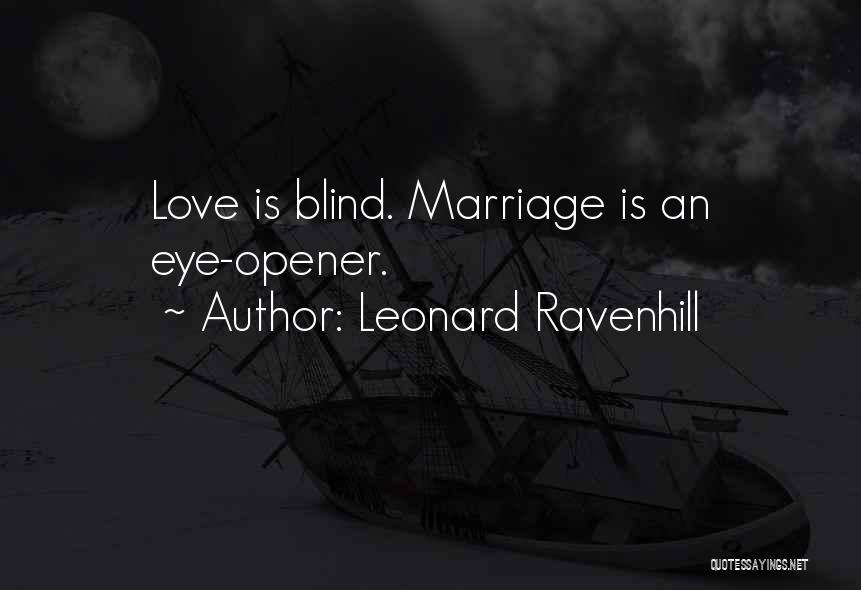 Best Eye Opener Quotes By Leonard Ravenhill