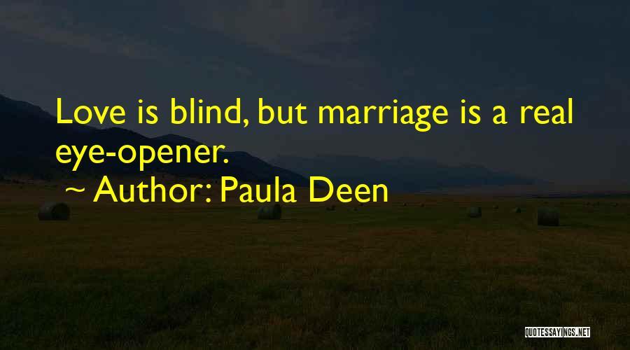 Best Eye Opener Quotes By Paula Deen