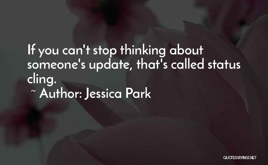 Best Facebook Status Update Quotes By Jessica Park