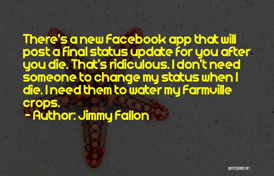 Best Facebook Status Update Quotes By Jimmy Fallon