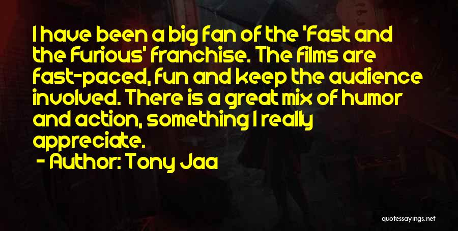 Best Fast And Furious 1 Quotes By Tony Jaa