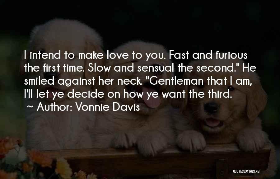 Best Fast And Furious 1 Quotes By Vonnie Davis