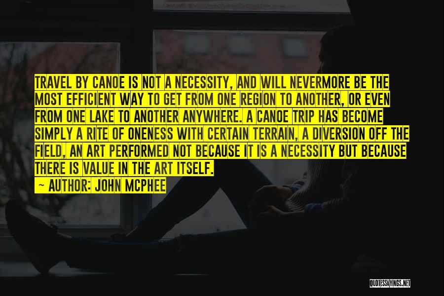 Best Field Trip Quotes By John McPhee