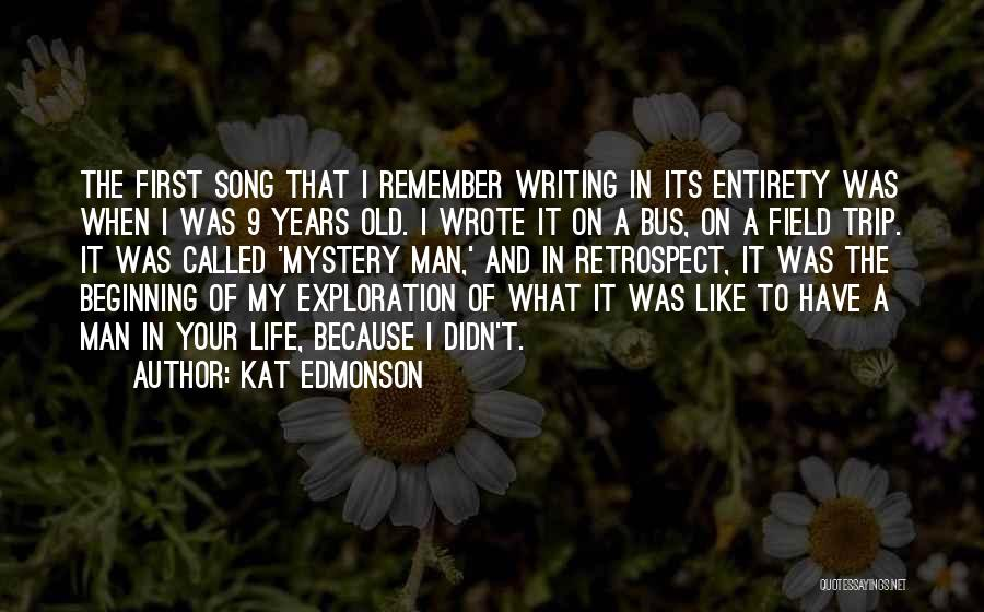 Best Field Trip Quotes By Kat Edmonson