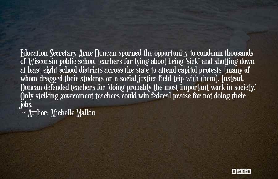 Best Field Trip Quotes By Michelle Malkin
