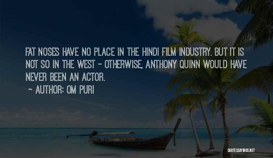 Best Film Hindi Quotes By Om Puri