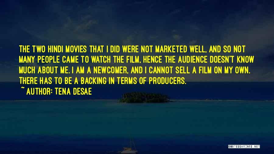 Best Film Hindi Quotes By Tena Desae