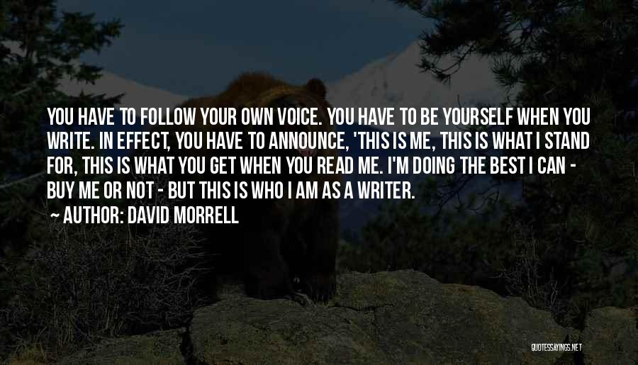 Best Follow Me Quotes By David Morrell