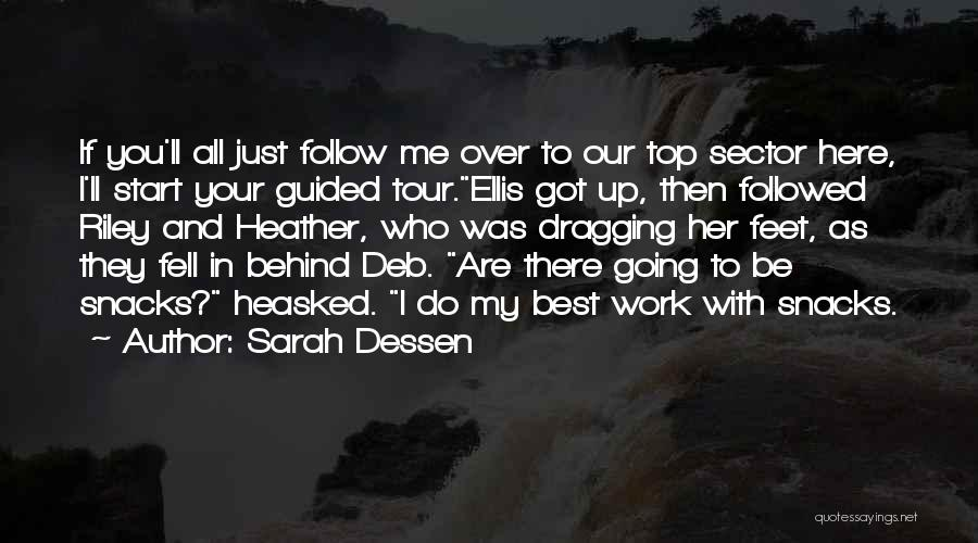 Best Follow Me Quotes By Sarah Dessen