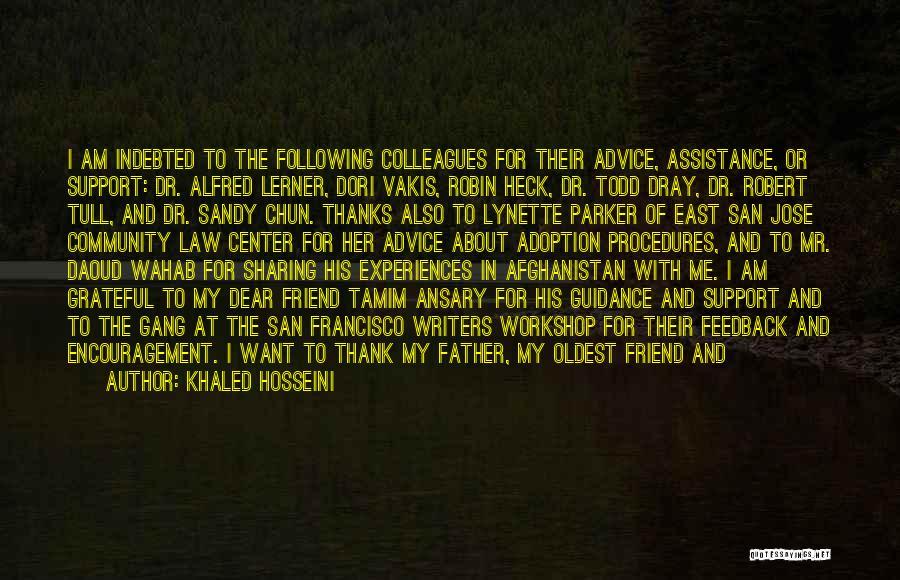 Best Friend Aunt Quotes By Khaled Hosseini