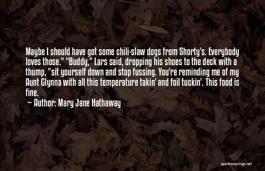 Best Friend Aunt Quotes By Mary Jane Hathaway