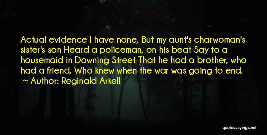 Best Friend Aunt Quotes By Reginald Arkell