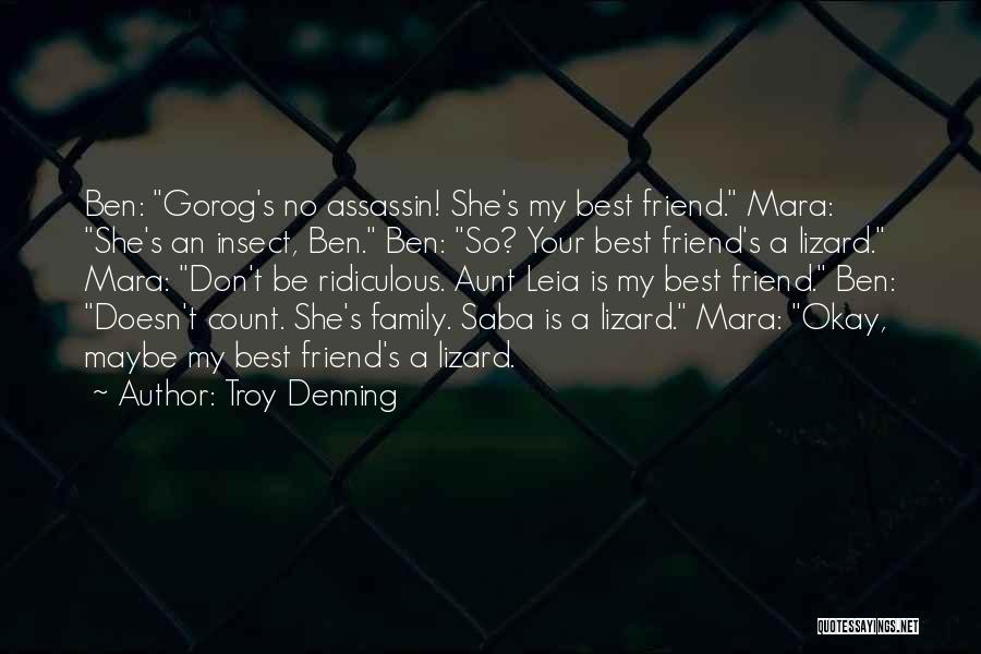 Best Friend Aunt Quotes By Troy Denning
