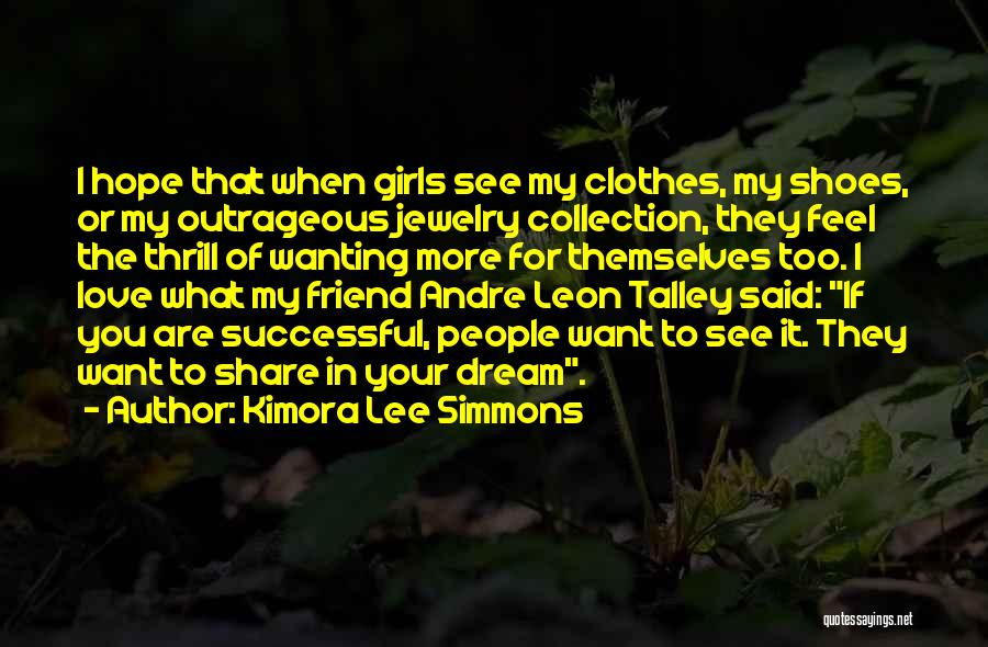 Best Friend Jewelry Quotes By Kimora Lee Simmons
