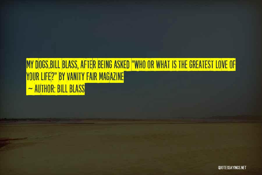 Best Friend Love My Life Quotes By Bill Blass