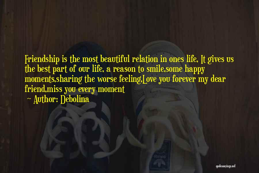 Best Friend Love My Life Quotes By Debolina