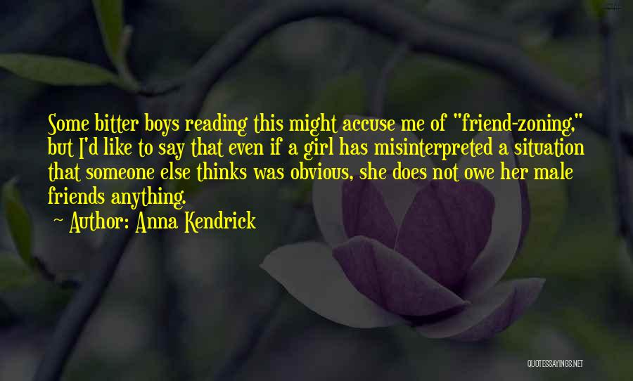 Best Friend Male Quotes By Anna Kendrick