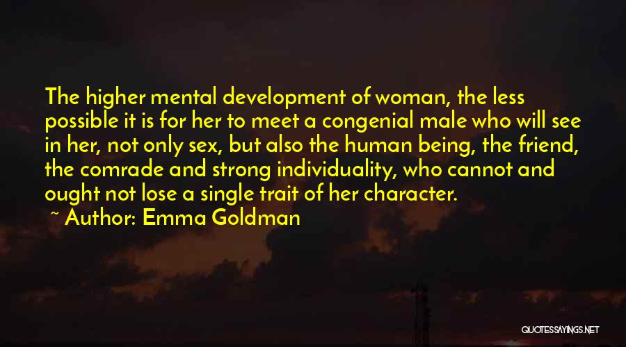 Best Friend Male Quotes By Emma Goldman