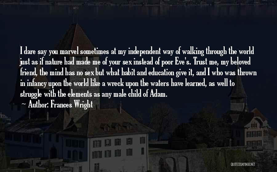 Best Friend Male Quotes By Frances Wright