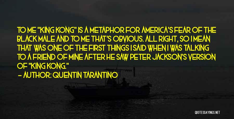 Best Friend Male Quotes By Quentin Tarantino