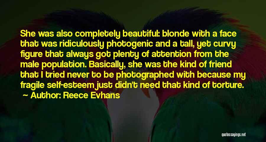 Best Friend Male Quotes By Reece Evhans