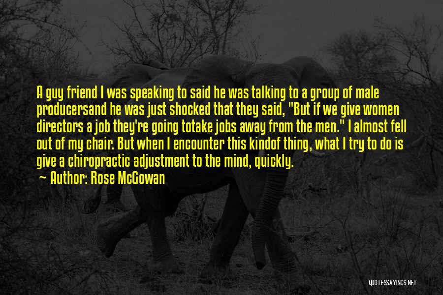 Best Friend Male Quotes By Rose McGowan